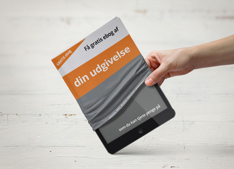 Få en gratis ebog, af en af dine udgivelser | tjen penge på ebogen eller skab glæde ved at give den som kundegave.